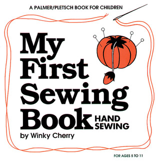My First Doll Book: Hand Sewing  by  Winky Cherry