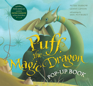Puff, the Magic Dragon Pop-Up Book  by  Peter Yarrow