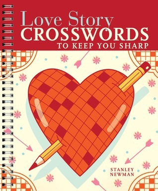 Love Story Crosswords to Keep You Sharp Stanley Newman