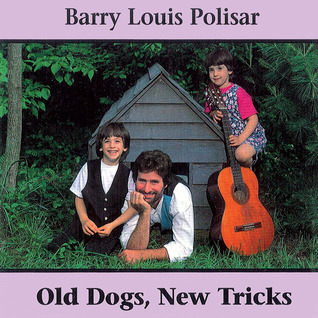 Old Dogs, New Tricks: Barry Louis Polisar Sings about Animals and Other Creatures  by  Barry Louis Polisar