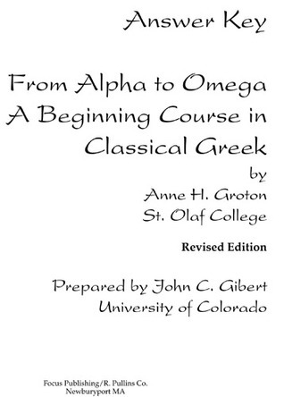 Answer Key from Alpha to Omega Anne H. Groton