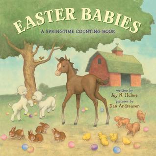 Easter Babies: A Springtime Counting Book Joy N. Hulme