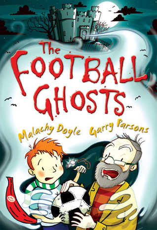 The Football Ghosts Malachy Doyle