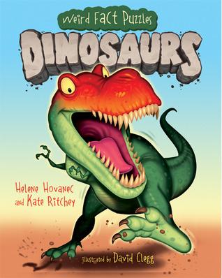 Weird Fact Puzzles: Dinosaurs Helene Hovanec