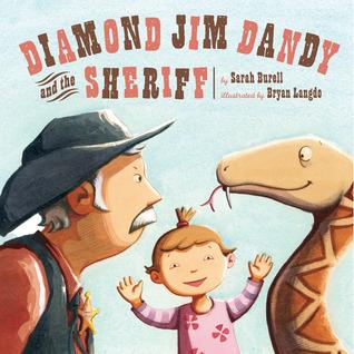Diamond Jim Dandy and the Sheriff Sarah Burell