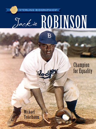 Jackie Robinson: Champion For Equality Michael Teitelbaum