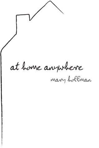 At Home Anywhere  by  Mary Hoffman