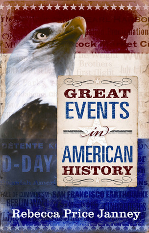 Great Events in American History  by  Rebecca Janney