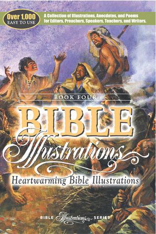 HEARTWARMING BIBLE ILLUSTRATIONS PB (Bible Illustrations  by  Various