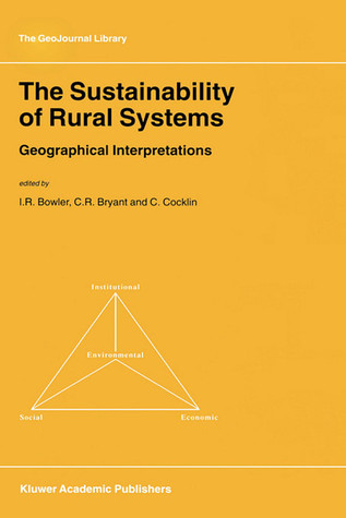 The Geography Of Agriculture In Developed Market Economies Ian R. Bowler
