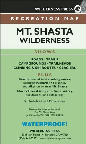MAP Mt. Shasta Wilderness Recreation  by  Wilderness Press