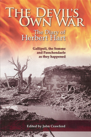 The Devils Own War: The First World War Diary of Brigadier-General Herbert Hart John Crawford