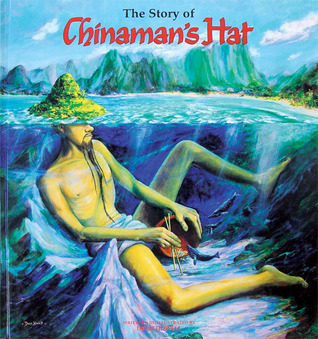 The Story of Chinamans Hat  by  Dean Howell