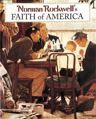 Norman Rockwells Faith of America  by  Fred Bauer