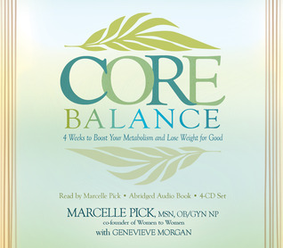 Core Balance 4-CD: Boost Your Metabolism and Lose Weight for Good Marcelle Pick