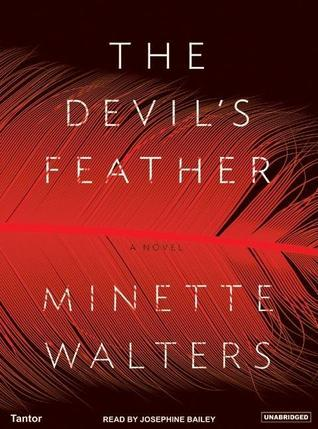 The Devils Feather: A Novel  by  Minette Walters