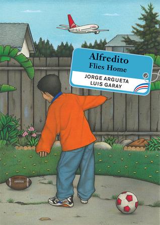 Alfredito Flies Home Jorge Argueta