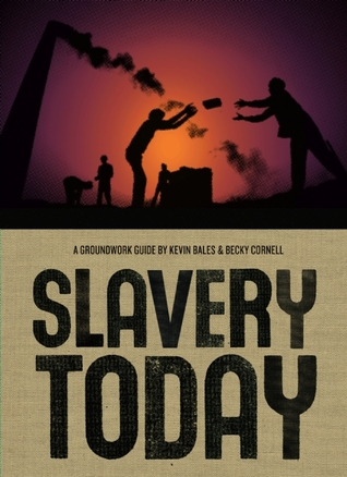 Slavery Today Kevin Bales