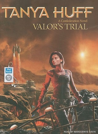 Valors Trial  by  Tanya Huff