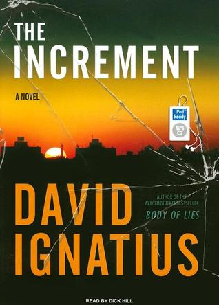 The Increment: A Novel  by  David Ignatius