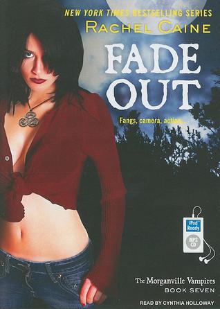 Fade Out Rachel Caine