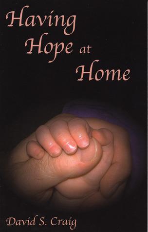 Having Hope at Home David S. Craig