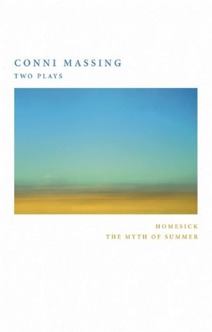 Conni Massing: Two Plays  by  Conni Massing