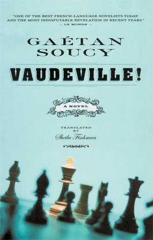 Vaudeville! Gaétan Soucy
