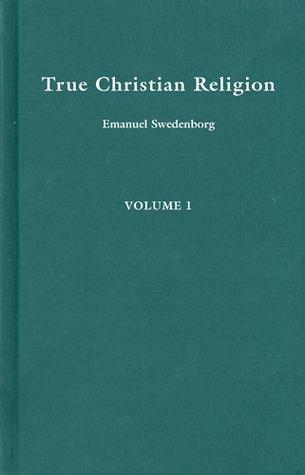 TRUE CHRISTIAN RELIGION 1 Emanuel Swedenborg