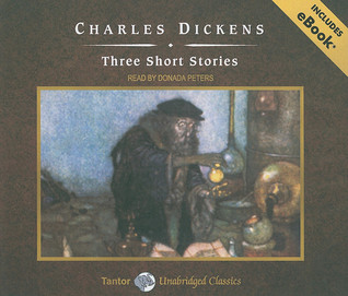 Charles Dickens: Three Short Stories [With eBook] Charles Dickens