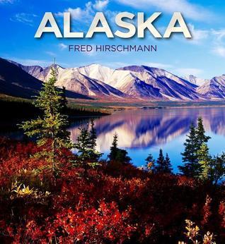 Alaska  by  Fred Hirschmann