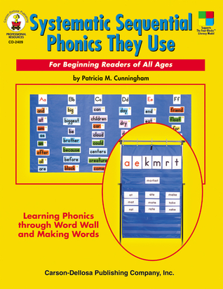 Systematic Sequential Phonics They Use, Grades 1 - 5: For Beginning Readers of All Ages Patricia Marr Cunningham