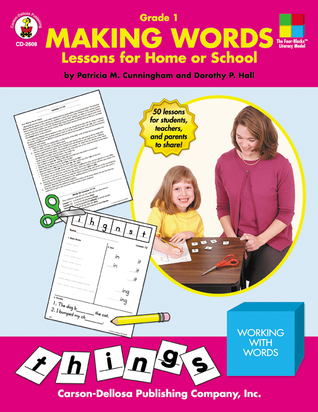 Making Words, Grade 1: Lessons for Home or School  by  Patricia Marr Cunningham