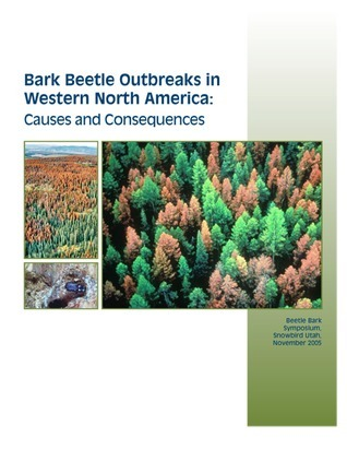 Bark Beetle Outbreaks in Western North America: Causes and Consequences  by  Hannah Nordhaus