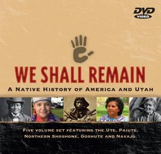 We Shall Remain: A Native History of America and Utah KUED