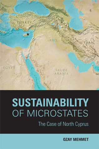 Sustainability of Microstates: The Case of North Cyprus Ozay Mehmet