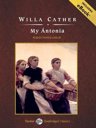 My Antonia, with eBook Willa Cather