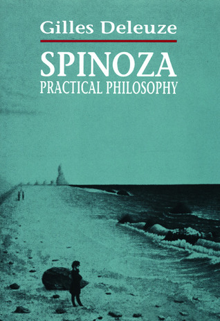Spinoza: Practical Philosophy Gilles Deleuze