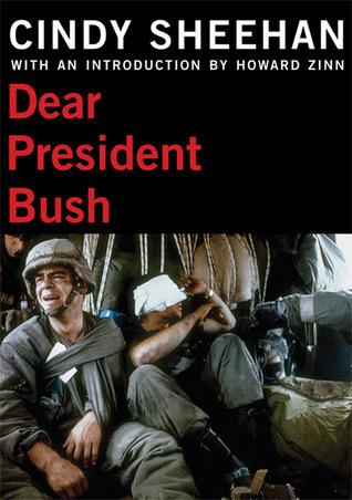 Dear President Bush Cindy Sheehan