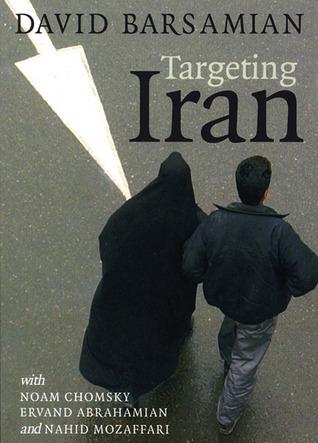 Targeting Iran David Barsamian