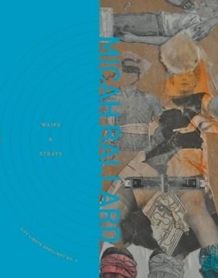 Waifs and Strays  by  Micah Ballard