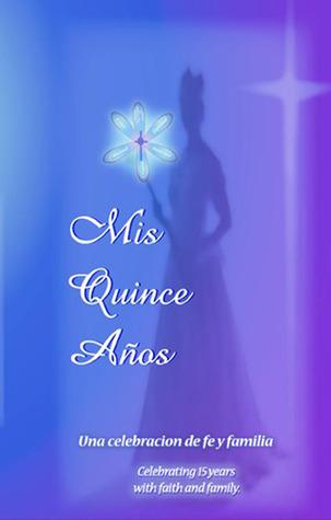 Mis Quince Anos: Una Celebration de la Familia  by  Marya Tipton