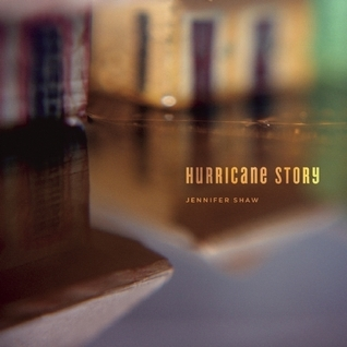 Hurricane Story Jennifer  Shaw
