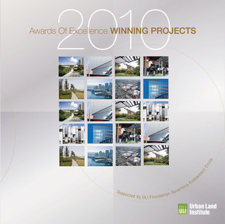 Awards for Excellence: 2010 Winning Projects  by  Patrick J. Pontius