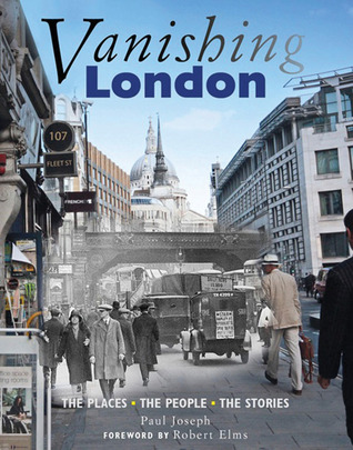 Vanishing London  by  Paul Joseph