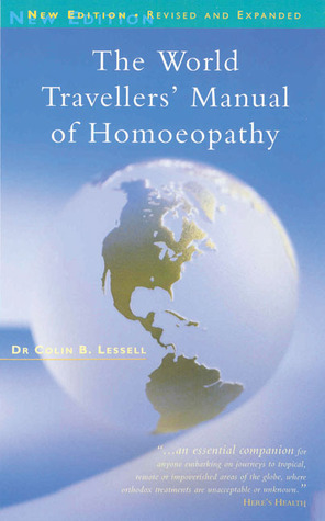 A Textbook Of Dental Homoeopathy: For Dental Surgeons, Homoeopathists and General Medical Practitioners Colin B. Lessell