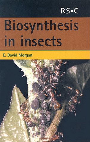 Biosynthesis in Insects E. David Morgan