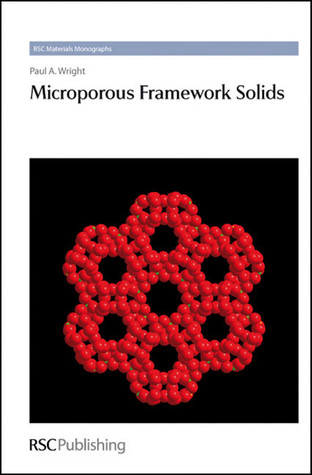 Microporous Framework Solids Paul A. Wright