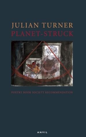 Planet-Struck  by  Julian Turner