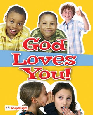 God Loves You Evangelism Booklet • Package of 20: Help kids understand the good news about Jesus and salvation using this simple, clear and practical booklet  by  Gospel Light